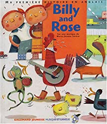 Billy and Rose - Sélection du Comité des mamans Hiver 2004 (6-9 ans) (1 livre + 1 CD audio)