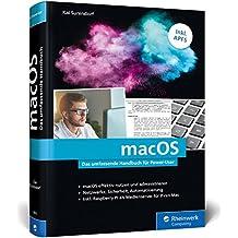 macOS: Das umfassende Handbuch für Power-User. Inkl. APFS