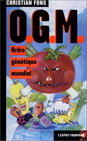 O.G.M. : Ordre génétique mondial