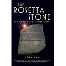 The Rosetta Stone: and the Rebirth of Ancient Egypt (Wonders of the World)