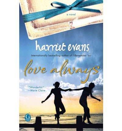[{ Love Always [ LOVE ALWAYS ] By Evans, Harriet ( Author )Jun-21-2011 Paperback By Evans, Harriet ( Author ) Jun - 21- 2011 ( Paperback ) } ]