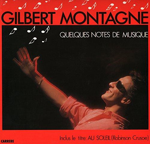 Lumiere Compact (Gilbert Montagné - Quelques Notes de Musique ( Vinyle, album 33 tours 12