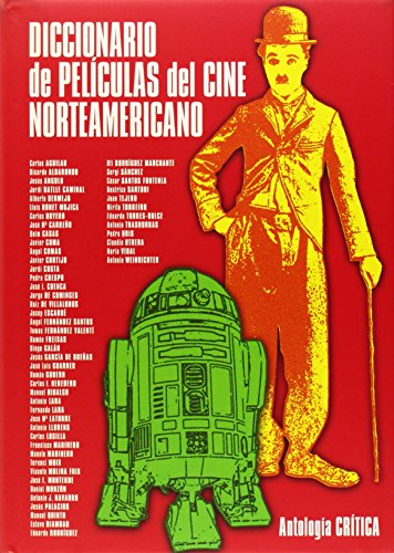Diccionario de películas del cine norteamericano : antología crítica por Juan Tejero