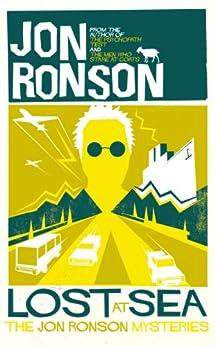 Lost At Sea (English Edition) von [Ronson, Jon]