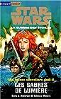 Star wars. Les jeunes chevaliers Jedi, N° 4 - Les sabres de lumière