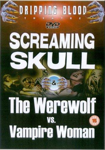 Screaming Skull / The Werewolf vs Vampire Woman [Edizione: Regno Unito]