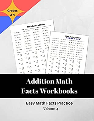 Addition Math Facts Workbooks Easy Math Facts Practice: 51 Practice Worksheet Arithmetic Workbook With Answers: Volume 4 from CreateSpace Independent Publishing Platform