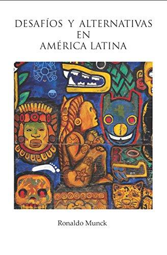 Desafios y Alternativas En America Latina