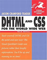 DHTML and CSS for the World Wide Web (3rd) Third Edition