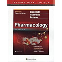 Lippincott's Illustrated Reviews: Pharmacology (Lippincott Illustrated Reviews Series)