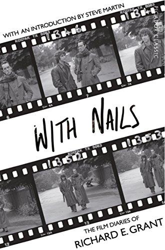 With Nails (Picador Classic) por Richard E. Grant