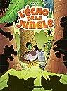 L'écho de la jungle par Pica