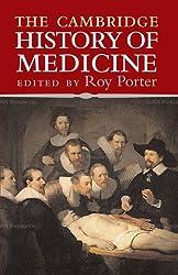 The Cambridge History of Medicine (2011-08-17)