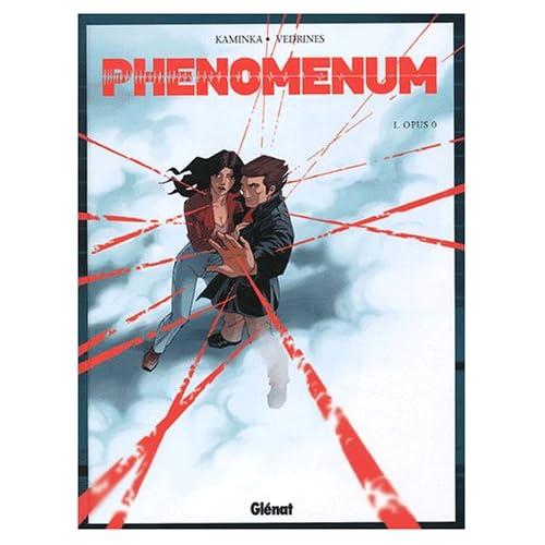 Phenomenum, Tome 1 : Opus 0