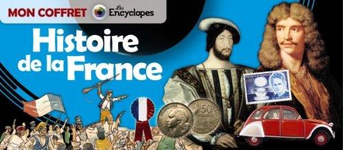 MON COFFRET HISTOIRE DE LA FRANCE