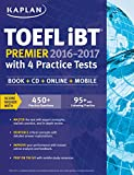 #9: Kaplan TOEFL iBT Premier 2016-2017 with 4 Practice Tests: Book + CD + Online + Mobile (Kaplan Test Prep)
