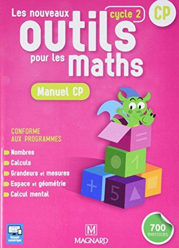 Les nouveaux outils pour les maths CP cycle 2 : Manuel par Collectif
