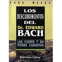 Descubrimientos del Dr. Edward Bach