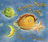 Personal Space Camp: Teaching Children the Concepts of Personal Space (Children's/Life Skills)