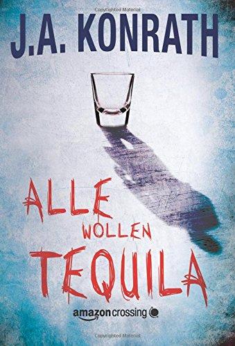 Buchseite und Rezensionen zu 'Alle wollen Tequila' von J.A. Konrath