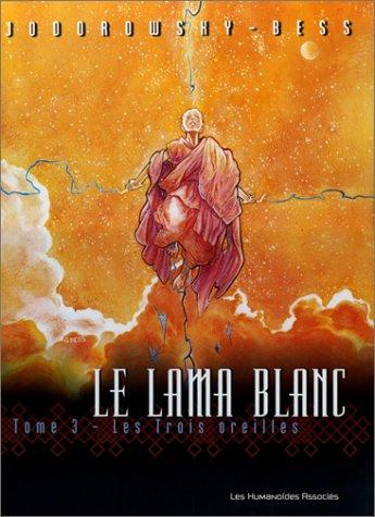 Le Lama blanc, tome 3 : Les Trois Oreilles