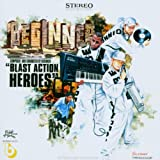 Songtexte von Beginner - Blast Action Heroes