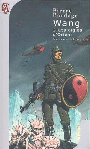 Wang, tome 2 : Les Aigles d'Orient
