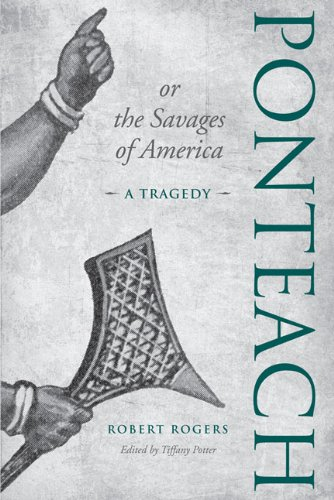 Ponteach, or the Savages of America: A Tragedy