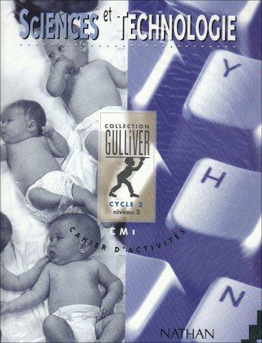 Gulliver sciences et technologie CM1. Cahier d'activités (5 exemplaires)