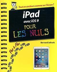 iPad avec iOS 9 Pas à pas pour les Nuls