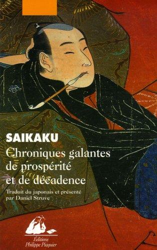 Chroniques galantes de prospérité et de décadence