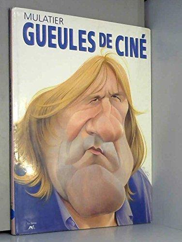 Gueules de ciné par Mulatier