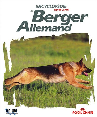 Encyclopédie du Berger Allemand