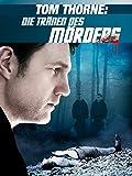 : Tom Thorne: Die Tränen des Mörders