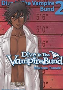 Dive in the Vampire Bund Edition simple Tome 2