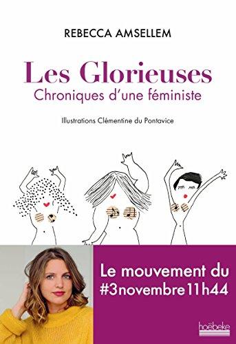 Les Glorieuses. Chroniques d'une fministe