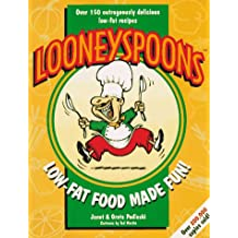 Looneyspoons: Low Fat Made Fun