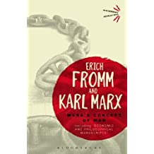 Marx's Concept of Man: Including 'Economic and Philosophical Manuscripts' (Bloomsbury Revelations) by Fromm, Erich, Marx, Karl (2013) Paperback