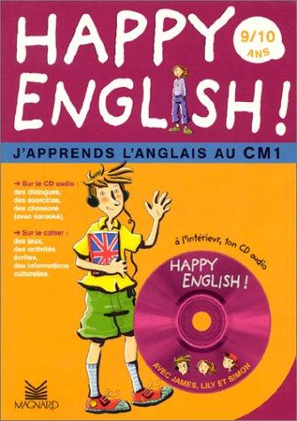 Happy English : J'apprend l'anglais au CM1 (1 livre + CD audio)