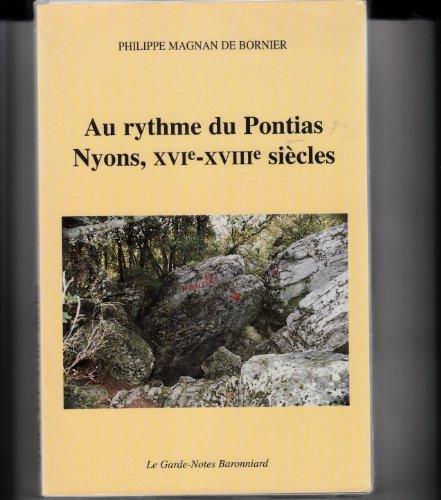 Au rythme du Pontias : Nyons, XVIe-XVIIIe siècles