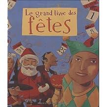 Le grand livre des fêtes (Documentaire)