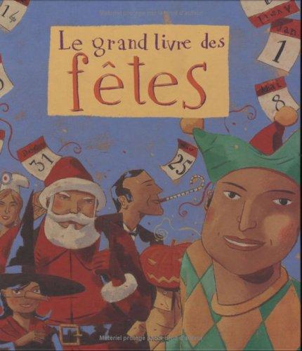 Le Grand Livre des fêtes