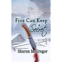 Five Can Keep a Secret