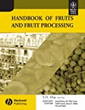 Handbook of Fruits and Fruit Processing - Yh Hui