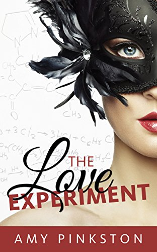 The Love Experiment by [Pinkston, Amy]