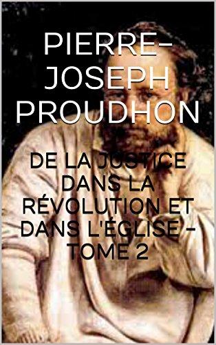 De la justice dans la Révolution et dans l'Église -TOME 2
