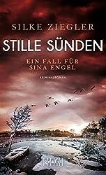 Stille Sünden: Ein Fall für Sina Engel
