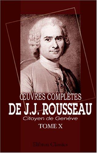 ?uvres complètes de J.J. Rousseau, citoyen de Genève: Tome X. Émile. Tome 4