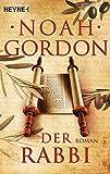 Der Rabbi: Roman - Noah Gordon