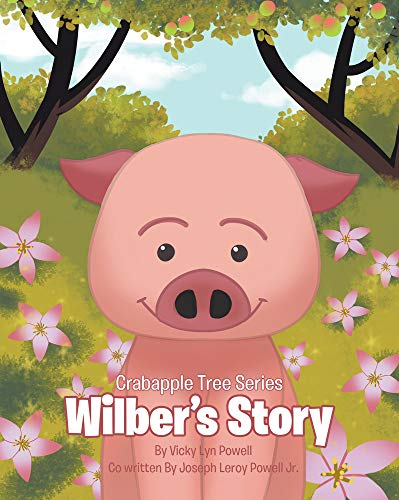 Crabapple Tree Series : Wilber's Story (English Edition) - Crabapple Tree